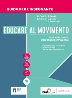 Guida per l'Insegnante con schede di verifica + Volume Attività Fisiche Adattate Nuova Edizione + eBook