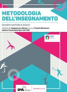 Attività Fisiche Adattate Nuova Edizione + Metodologia dell'Insegnamento  Schemi motori e gioco + In @zione! Programmazione per competenze