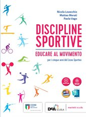 Volume unico + Fascicolo Progressioni didattiche: Atletica, Orienteering, Attività in acqua + eBook