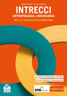 Volume Antropologia e Sociologia per il 3° e 4° anno del Liceo delle scienze umane + eBook