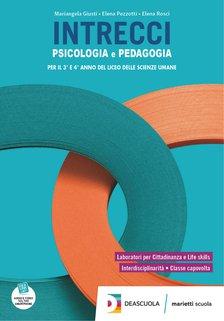 Volume Psicologia e Pedagogia per il 3° e 4° anno del Liceo delle scienze umane + eBook