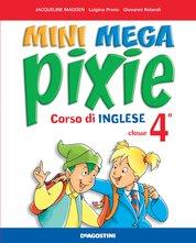 MINI MEGA PIXIE 4 - Student's Book + Activity Book + Extra book 4 + Cd audio