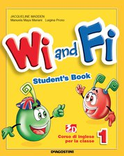 WI and FI 1 - Student's Book + Hello book + Activity book 1 + Cd audio rom