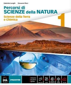 Volume 1 Scienze della Terra e Chimica + eBook