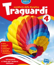 TRAGUARDI 4 Sussidiario delle discipline Volume Unico + eBook