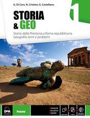Volume 1 Storia: dalla Preistoria a Roma Repubblicana. Geografia: Temi e Problemi + eBook