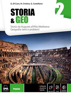 Volume 2 Storia: da Augusto all'Alto Medioevo. Geografia: Temi e Problemi + eBook