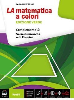 Complemento 2 Serie numeriche e di Fourier (C1, C3, C4, C9) + eBook