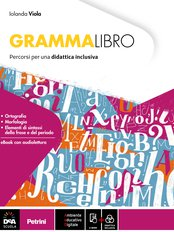 Percorsi di Grammatica per una didattica inclusiva + eBook