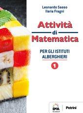 Attività di matematica per gli Istituti Alberghieri 1