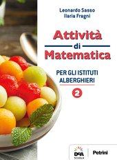Attività di matematica per gli Istituti Alberghieri 2