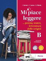 Volume B Poesia, Teatro, Letteratura delle origini (Licei) +  eBook
