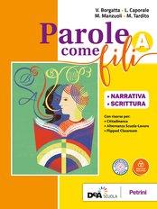 Volume A Narrativa e Scrittura + Grammatica + Invalsi con CD rom + eBook