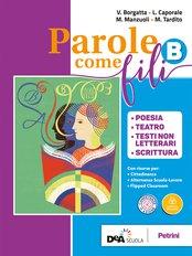 Volume B Poesia, Teatro, Testi non letterari, Scrittura + eBook