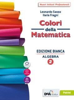 Algebra 2 + Algebra 2 quaderno + Algebra 2 eBook