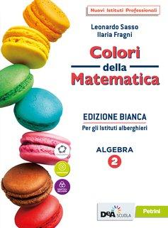 Algebra 2 + Algebra 2 quaderno +  eBook