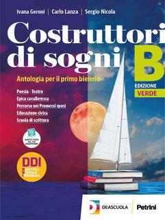 Volume B (Istituti tecnici) Poesia + Teatro + Epica cavalleresca + Promessi sposi + Educazione Civica + eBook