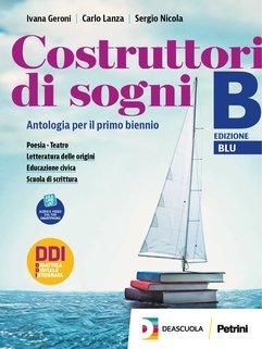 Volume B (Licei) Poesia + Teatro + Letteratura delle Origini + Educazione Civica + eBook