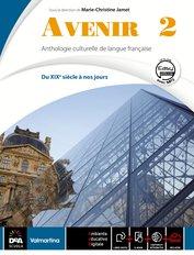 Volume 2 Du XIXe à nos jours + Fascicolo Nuovo Esame di Stato + Easy eBook (su dvd) + eBook