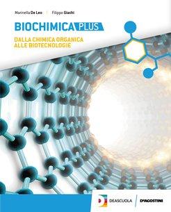 BIOCHIMICA PLUS + eBook (Liceo Scientifico 5° anno Licei scienze applicate + scientifico)