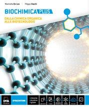 BIOCHIMICA PLUS Dalla chimica organica alle biotecnologie + BIOCHIMICA PLUS Scienza dei materiali + eBook (Liceo Scientifico opzione Scienze applicate, 5° anno)
