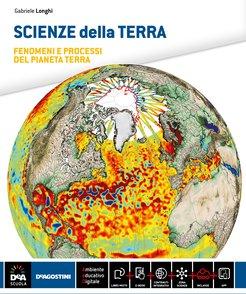 SCIENZE DELLA TERRA Volume unico + Workbook per il ripasso e il recupero + eBook