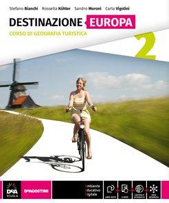 Volume 2 Destinazione Europa + eBook