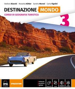 Volume 3 Destinazione Mondo + eBook