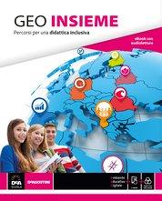 GEO INSIEME. Percorsi di geografia per una didattica inclusiva + eBook