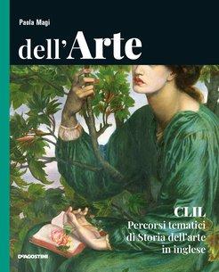 CLIL Percorsi Tematici di Storia dell'arte in inglese + eBook