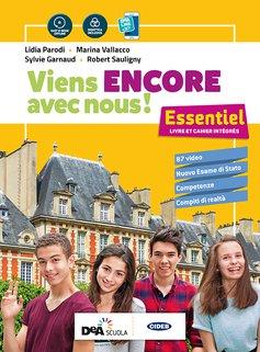 Livre de l'élève et cahier + Cartes mentales + Parler Culture - en poche + Grammaire + Esame di Stato Français Nouveau + Easy eBook (su DVD) + eBook