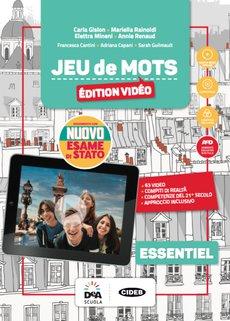 Livre de l'élève et cahier Essentiel con Esame di Stato Français NOUVEAU + Jeu de cartes Essentiel + Grammaire pour tous + Easy eBook (su DVD) + eBook + file audio mp3