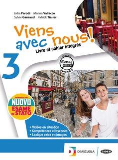 Livre élève et cahier d'exercices 3 con Esame di Stato Français NOUVEAU +  Cartes mentales 3 +Easy eBook 3 (su dvd) + eBook + cd audio mp3
