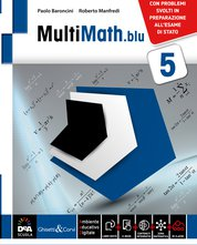 Volume 5 + eBook + Matematica e modelli. Problemi svolti in preparazione all'Esame di Stato