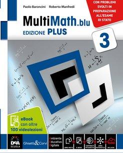 Ed. PLUS Volume 3 + eBook + videolezioni 3 + Matematica e modelli. Problemi svolti in preparazione all'Esame di Stato