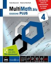 Ed. PLUS Volume 4 + eBook + videolezioni 4 + Matematica e modelli. Problemi svolti in preparazione all'Esame di Stato