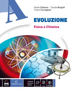 Volume A Fisica e chimica + Volume B Biologia dei viventi + Volume C Biologia dell'uomo e genetica + Volume D Scienze della Terra e Astronomia + eBook