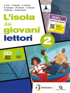 L'isola dei giovani lettori 2 + L'isola dei giovani scrittori 2 + L'isola dei giovani lettori - Letteratura e teatro + eBook + Easy eBook (su DVD)