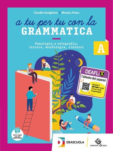 A tu per tu con la grammatica